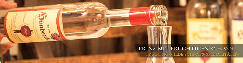 Prinz fruchtige Schnäpse mit 34 % vol. in den Sorten Birnerla, Himbeerla, Hausschnaps Marille, Nusserla und Honig Marillera in der 1-Liter-Flasche.